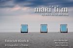"""""""maritim - wertvolle See-/Sehstück"""" heißt eine Ausstellung des Fotoclubs Klock 8 im Hanse Sail Büro."""